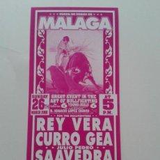 Tauromaquia: CARTEL MALAGA PLAZA DE TOROS LA MALAGUETA AÑO 2000 REY VERA CURRO GEA JULIO PEDRO SAAVEDRA. Lote 89339608