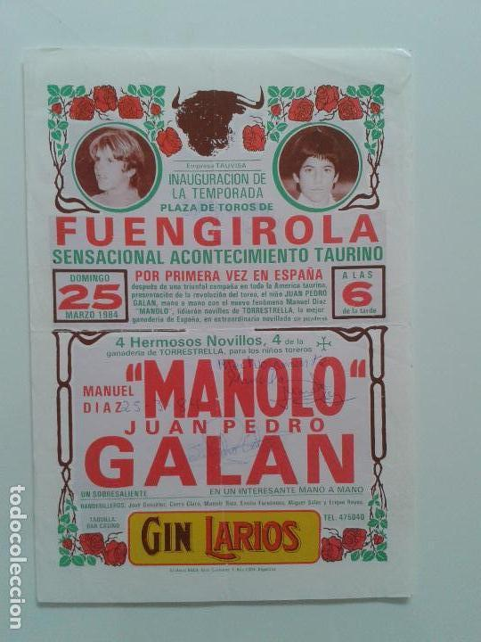 CARTEL PLAZA TOROS DE FUENGIROLA AÑO 1984 MANUEL DIAZ MANOLO JUAN PEDRO GALAN FIRMA AUTOGRAFIADOS (Coleccionismo - Tauromaquia)