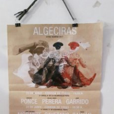 Tauromaquia: CARTEL TOROS ALGECIRAS FERIA 2017. Lote 90738730