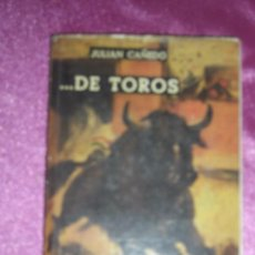 Tauromaquia: DE TOROS. JULIÁN CAÑEDO. 1955. CARTA PRÓLOGO DE GREGORIO CORROCHANO.. Lote 94971915