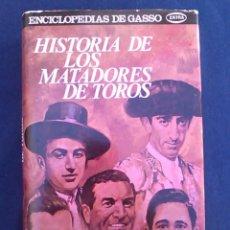 Tauromaquia: HISTORIA DE LOS MATADORES DE TOROS. DON VENTURA. EDITORES GASSO HNOS. ENCICLOPEDIAS. TAUROMAQUIA.. Lote 95741259