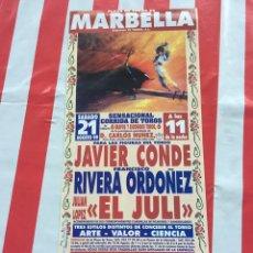 Tauromaquia: CARTEL TOROS: JAVIER CONDE, RIVERA ORDÓÑEZ, EL JULI. Lote 96034144