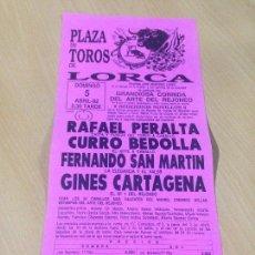 Tauromaquia: CARTEL NOVILLADA PLAZA DE TOROS LORCA MURCIA PERALTA BEDOLLA SAN MARTÍN CARTAGENA. Lote 96668683