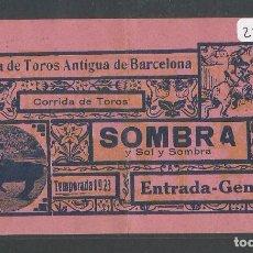 Tauromaquia: ENTRADA PLAZA DE TOROS ANTIGUA DE BARCELONA - 1 DE JULIO DE 1923 - P22629. Lote 96717951
