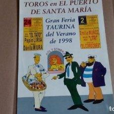 Tauromaquia: LIBRETO DE MANO DEL PUERTO, FERIA TAURINA DE VERANO DEL AÑO 98. Lote 96835439