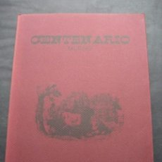 Tauromaquia: LIBRO TOROS CENTENARIO TAURINO 1893-1993. ENRIQUE ASIN. ZARAGOZA 1993. TAUROMAQUIA. Lote 97436839