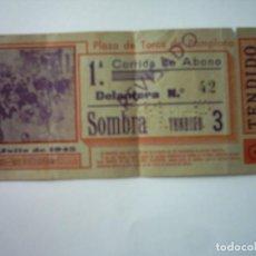 Tauromaquia: ENTRADA CORRIDA DE TOROS. 1ª CORRIDA DE ABONO. PLAZA DE TOROS DE PAMPLONA. 7 DE JULIO DE 1945.. Lote 97699827