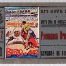 Tauromaquia: PROGRAMA OFICIAL DE LAS CORRIDAS DE AGOSTO. BILBAO. AÑO 1927. Lote 128243847