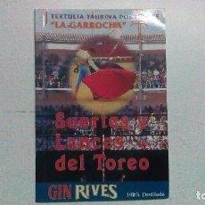 Tauromaquia: LIBRO DE LA TERTULIA TAURINA LA GARROCHA DEL AÑO 1996, SUERTES DE LANCES DEL TOREO. Lote 99396179