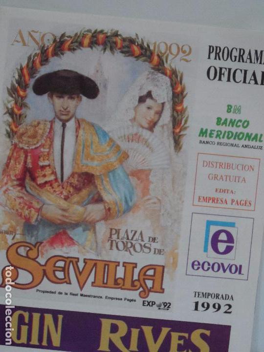 PLAZA TOROS DE SEVILLA PROGRAMA OFICIAL TEMPORADA 1992 (Coleccionismo - Tauromaquia)