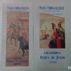Tauromaquia: 2 LIBRETOS DE LA PLAZA DE VALENCIA DEL AÑO 1996 FERIA DE FALLAS Y FERIA DE JULIO. Lote 99690243