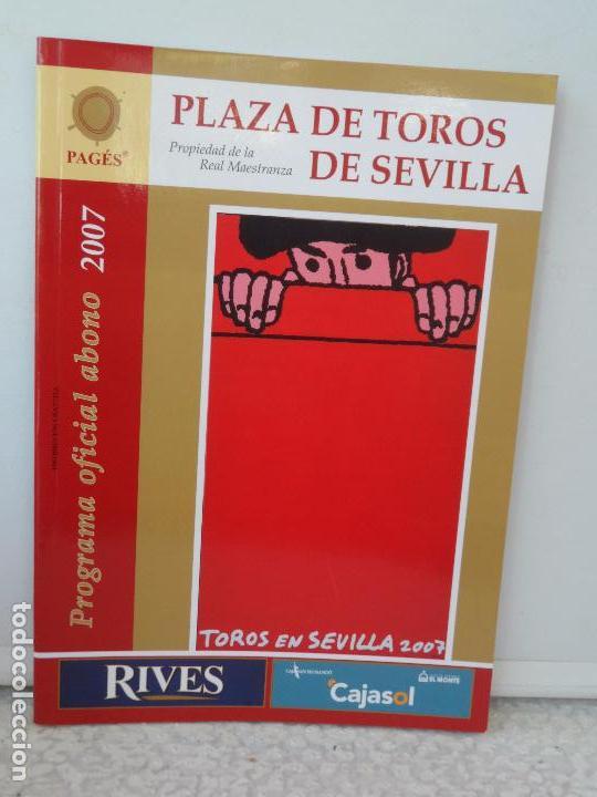 PLAZA TOROS DE SEVILLA PROGRAMA OFICIAL ABONO 2007 (Coleccionismo - Tauromaquia)