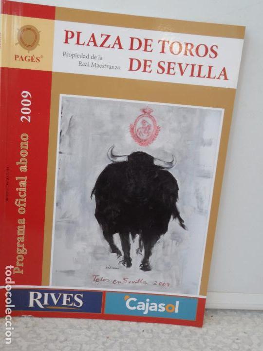 PLAZA TOROS DE SEVILLA PROGRAMA OFICIAL ABONO 2009 (Coleccionismo - Tauromaquia)