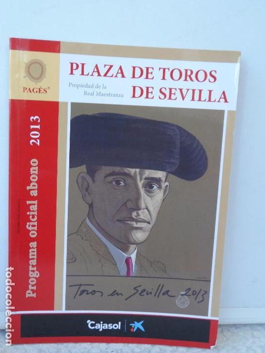 PLAZA TOROS DE SEVILLA PROGRAMA OFICIAL ABONO 2013 (Coleccionismo - Tauromaquia)