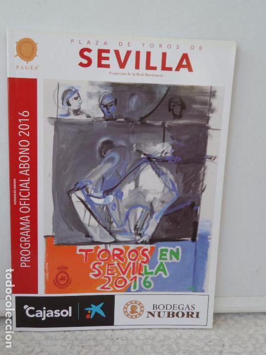 PLAZA TOROS DE SEVILLA PROGRAMA OFICIAL ABONO 2016 (Coleccionismo - Tauromaquia)