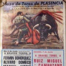 Tauromaquia: PLASENCIA,1985, CARTEL TOROS FERIA. DAMASO GONZALEZ, EL YIYO, ETC,,,44X70 CMS. Lote 100916439