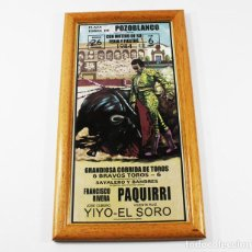 Tauromaquia: CUADRO CERAMICA REPRODUCCION CORRIDA TOROS POZOBLANCO 26.09.1984 PAQUIRRI, YIYO Y EL SORO 34,50 X 19. Lote 101098995