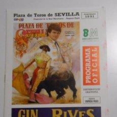 Tauromaquia: PROGRAMA PLAZA DE TOROS DE SEVILLA. CORRIDA DEL 21 DE ABRIL DE 1991. REAL MAESTRANZA. TDKP2. Lote 102014619