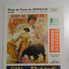 Tauromaquia: PROGRAMA PLAZA DE TOROS DE SEVILLA. CORRIDA DEL 13 DE ABRIL DE 1991. REAL MAESTRANZA. TDKP2. Lote 102015027