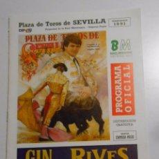 Tauromaquia: PROGRAMA PLAZA DE TOROS DE SEVILLA. CORRIDA DEL 17 DE ABRIL DE 1991. REAL MAESTRANZA. TDKP2. Lote 102015091