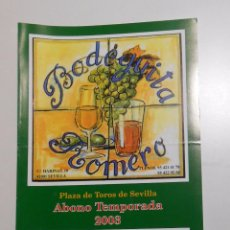 Tauromaquia: PROGRAMA CALENDARIO PLAZA DE TOROS DE SEVILLA. 2003. REAL MAESTRANZA. BODEGUILLA ROMERO. TDKP2 . Lote 102017195