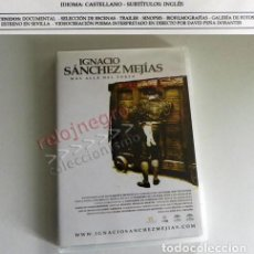 Tauromaquia: DVD IGNACIO SÁNCHEZ MEJÍAS MÁS ALLÁ DEL TOREO DOCUMENTAL BIOGRAFÍA ANDALUZ AVENTURERO TORERO R BETIS. Lote 103314959