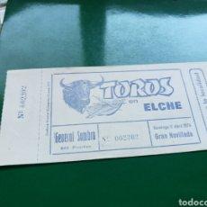 Tauromaquia: ENTRADA DE UNA NOVILLADA DE TOROS DE LA PLAZA DE TOROS DE ELCHE DEL AÑO 1976. Lote 103839104