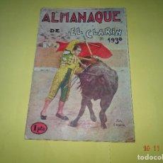 Tauromaquia: ANTIGUO ALMANAQUE * EL CLARÍN * CON 56 PÁGINAS DEL AÑO 1930 . Lote 103995655