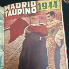 Tauromaquia: MADRID TAURINO AÑO 1944 COMPLETO. INCLUIDO ALMANAQUE.. Lote 107605495