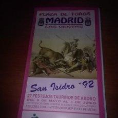 Tauromaquia: CARTEL. DE TOROS MADRID LAS VENTAS. SAN ISIDRO 1992. 27 FESTEJOS TAURINOS DE ABONO.. . Lote 108502011
