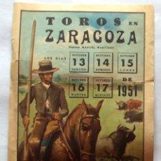 Tauromaquia: CARTEL TOROS ZARAGOZA.FIESTAS DEL PILAR 1951.DOMINGUIN,MANOLO GONZÁLEZ.J.M. MARTORELL,JULIO APARICIO. Lote 108769215