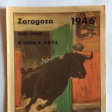 Tauromaquia: PROGRAMA TOROS ZARAGOZA.MAYO 1946.ARMILLITA,BELMONTE,ANDALUZ,CALESERO,MARTÍN VÁZQUEZ,ORTEGA,ETC.... Lote 108770195