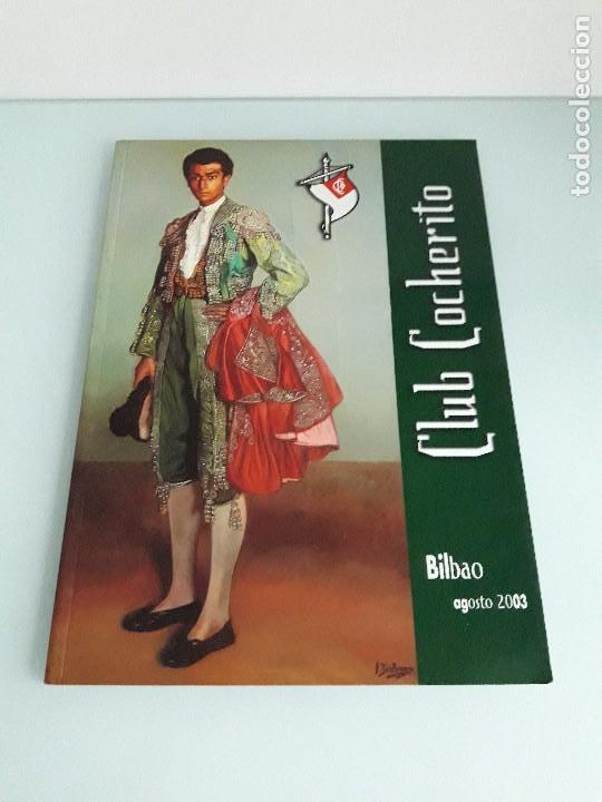 CLUB COCHERITO - BILBAO - AGOSTO 2003 - TOROS - TAUROMAQUIA (Coleccionismo - Tauromaquia)