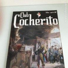 Tauromaquia: CLUB COCHERITO - BILBAO - AGOSTO 2007 - TOROS - TAUROMAQUIA. Lote 110678919
