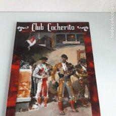 Tauromaquia: CLUB COCHERITO - BILBAO - AGOSTO 2008 - TOROS - TAUROMAQUI. Lote 110679051