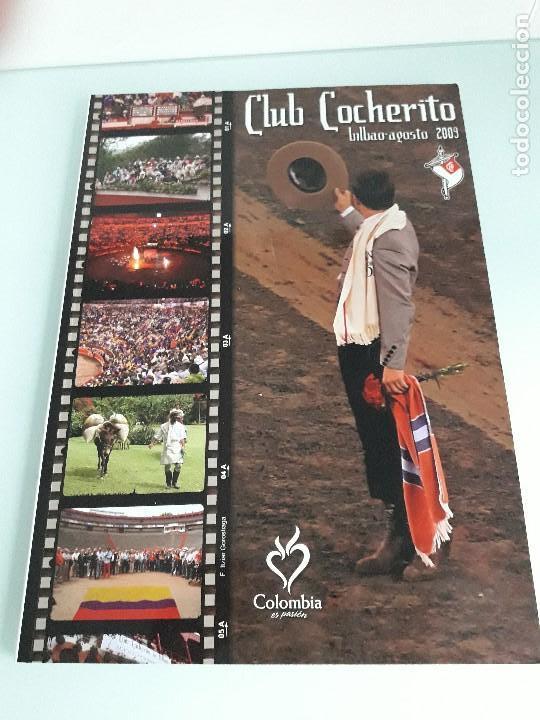 CLUB COCHERITO - BILBAO - AGOSTO 2009 - TOROS - TAUROMAQUIA (Coleccionismo - Tauromaquia)