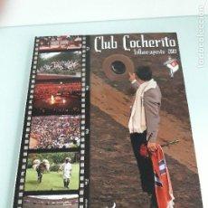 Tauromaquia: CLUB COCHERITO - BILBAO - AGOSTO 2009 - TOROS - TAUROMAQUIA. Lote 110679143