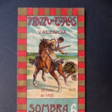 Tauromaquia: VALENCIA - ENTRADA TOROS FERIA JULIO - AÑO 1923. Lote 111082651