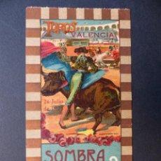 Tauromaquia: VALENCIA - ENTRADA TOROS FERIA JULIO - AÑO 1923. Lote 111082719