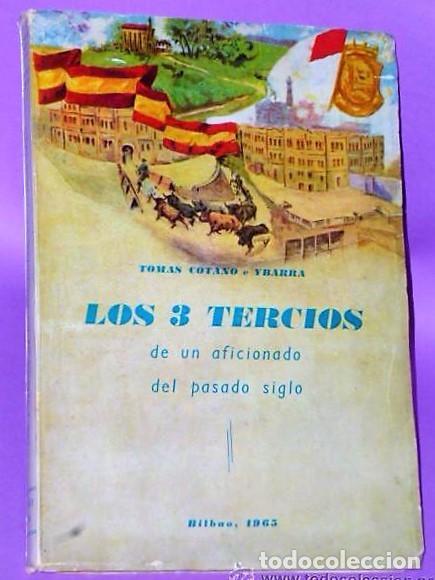 LOS 3 TERCIOS DE UN AFICIONADO DEL PASADO SIGLO. (Coleccionismo - Tauromaquia)