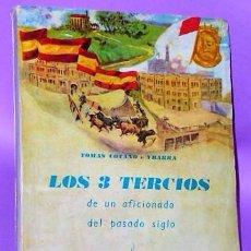 Tauromaquia: LOS 3 TERCIOS DE UN AFICIONADO DEL PASADO SIGLO.. Lote 132775731