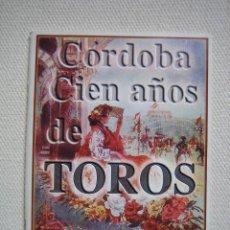 Tauromaquia: CÓRDOBA EN AÑOS DE TOROS. Lote 112385955