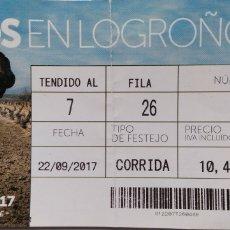 Tauromaquia: ENTRADAS PLAZA DE TOROS DE LOGROÑO 2017. Lote 112398704