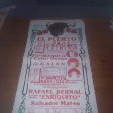 Tauromaquia: CARTEL DE TOROS. EL PUERTO. 11 AGOSTO. 1984. MANUEL DIAZ MANOLO. CELSO ORTEGO. JUAN PEDRO GALAN. ... Lote 113640415