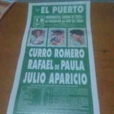Tauromaquia: CARTEL DE TOROS. EL PUERTO. 15 AGOSTO 1992. CURRO ROMERO. RAFAEL DE PAULA. JULIO APARICIO.. Lote 113643943