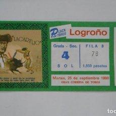 Tauromaquia: ENTRADA PLAZA DE TOROS DE LOGROÑO. 25 DE SEPTIEMBRE DE 1990. CORRIDA DE TOROS LAGARTIJO. TDKP1. Lote 113837135