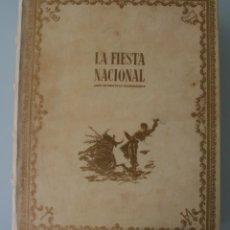 Tauromaquia: MONUMENTAL OBRA LIBRO DE ORO DE LA TAUROMAQUIA: LA FIESTA NACIONAL EDICION DE LUJO LIMITADA AÑO 1951. Lote 114256183