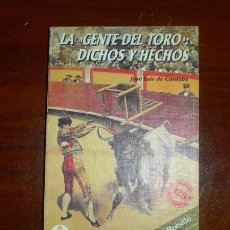 Tauromaquia: CÓRDOBA, JOSÉ LUIS DE. LA 'GENTE DEL TORO' : DICHOS Y HECHOS. Lote 114524823