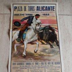 Tauromaquia: CARTEL DE TOROS DE ALICANTE. GRAN FERIA TAURINA 1982. MANZANARES, ESPLÁ.. Lote 114976695