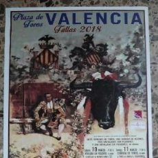 Tauromaquia: CARTEL TOROS VALENCIA FALLAS 2018 RESURGIR DE PONCE. Lote 115614743